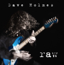 Raw by Dave Holmes